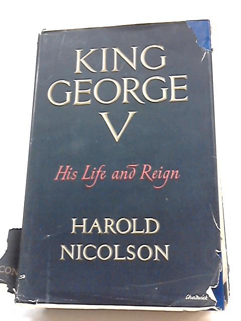 King George V By Harold Nicolson