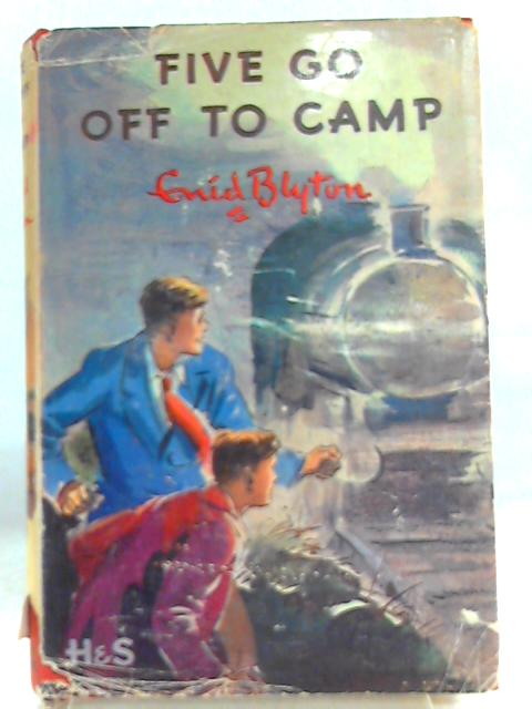 Five go off to camp by Enid. Blyton