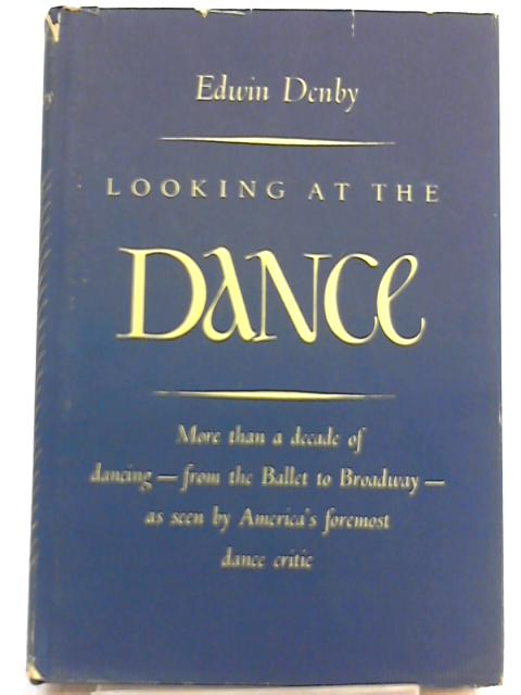 Looking at Dance By Edwin Denby