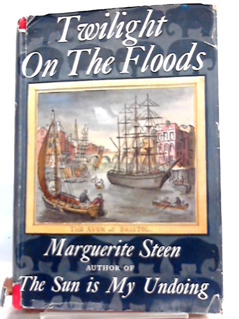 Twilight on the Floods by Marguerite Steen