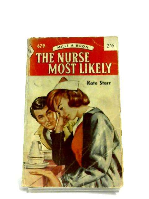 The Nurse Most Likely by Kate Starr
