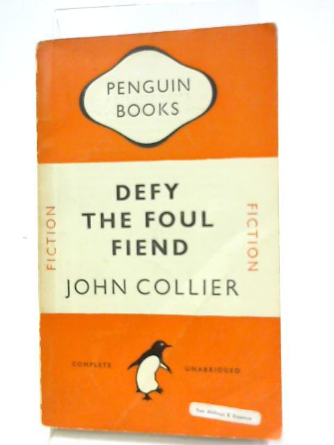 Defy The Foul Fiend by John Collier