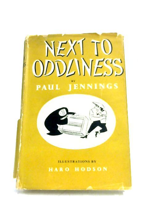 Next To Oddliness By Paul Jennings
