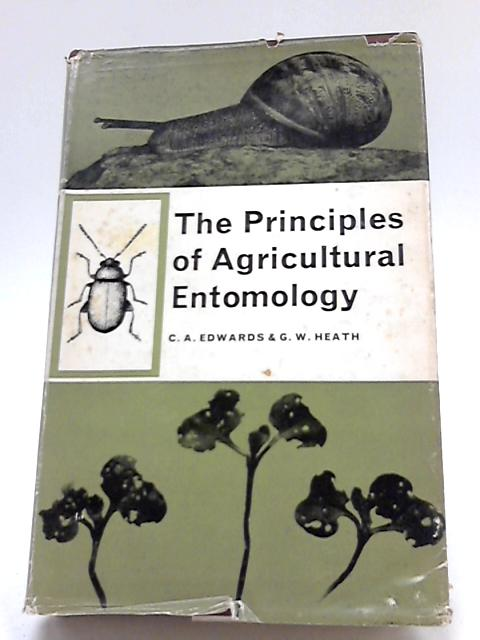 Principles of Agricultural Entomology by C. A. Edwards