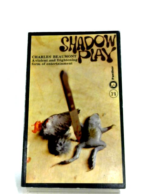 Shadow Play by Charles Beaumont