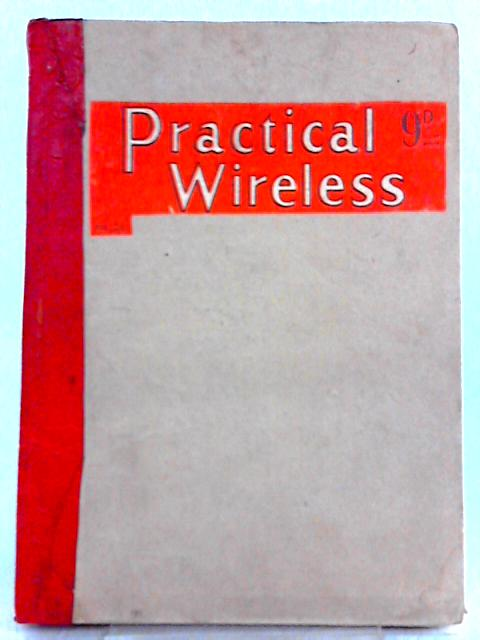 Practical Wireless: Volume 24 January - December 1948 by Edited by F. J. Camm