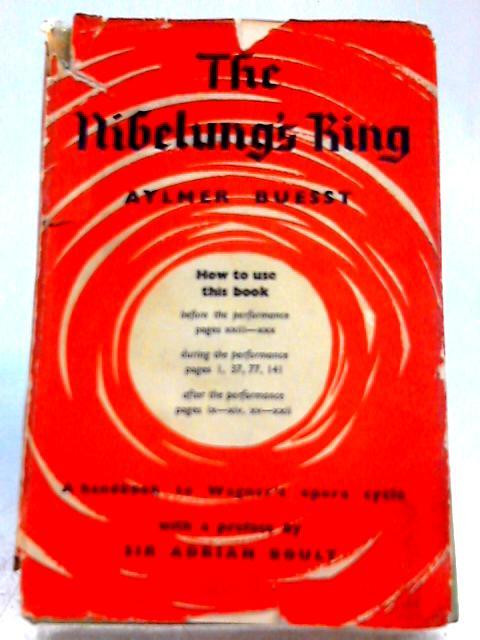 The Nibelung's Ring By Aylmer Buesst