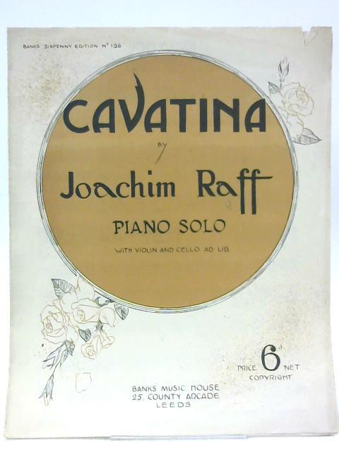 Cavatina Piano Solo with Violin and Cello Ad Lib By Joachim Raff