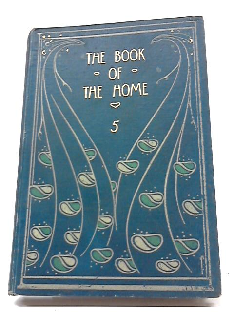 The Book of The Home Vol. V by H.C. Davidson