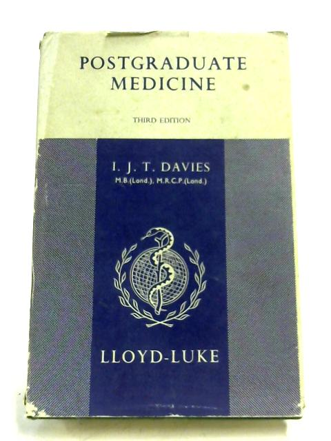 Postgraduate Medicine By I. J. T. Davies