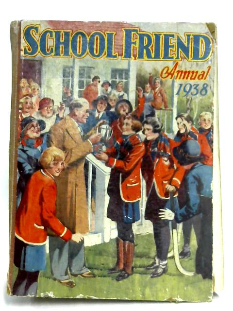 The School Friend Annual 1938 By Anon