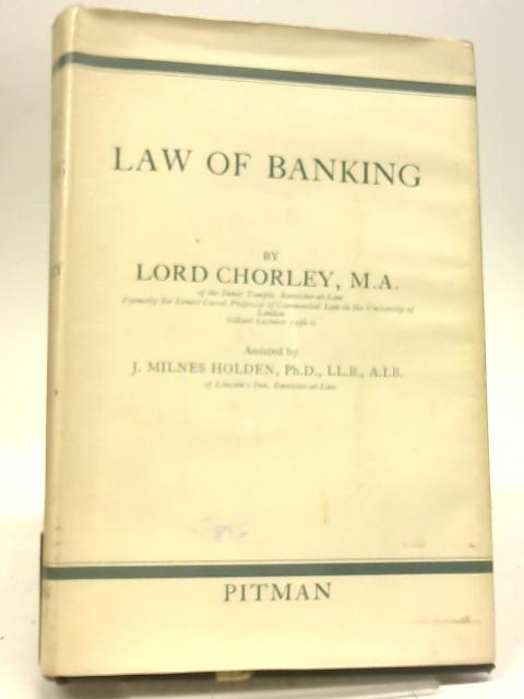 Law of Banking by Lord Chorley
