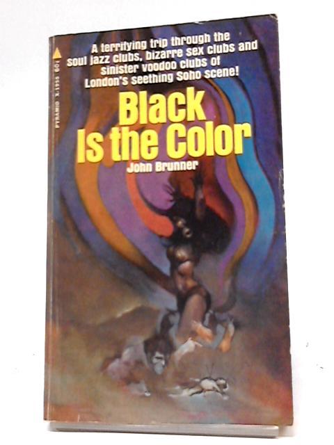 Black Is The Color by John Brunner