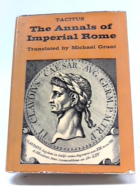 The Annals of Imperial Rome (Belle Sauvage Library) By Cornelius Tacitus