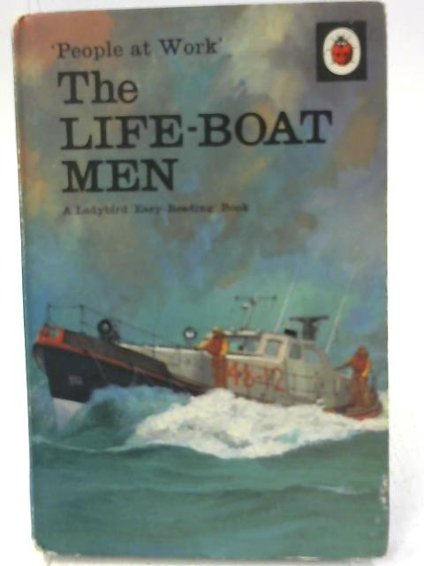 The Life Boat Men by I & J Havenhand