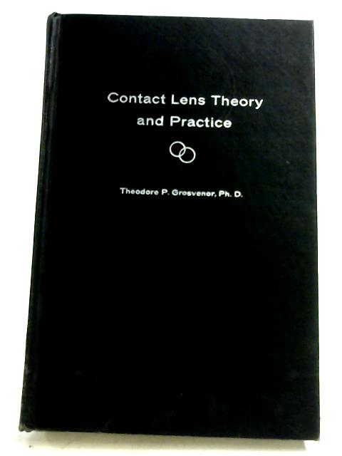 Contact Lens Theory And Practice By Theodore P. Grosvenor