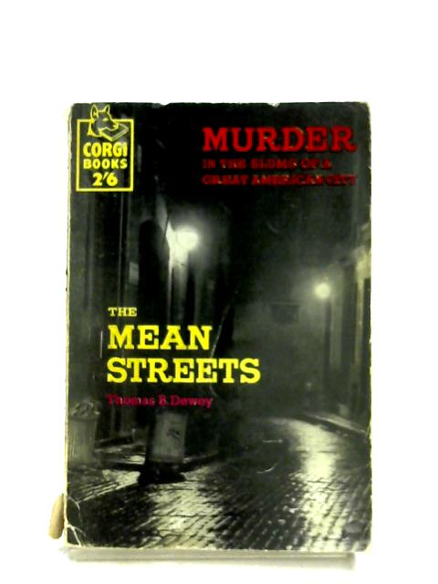 The Mean Streets by Thomas B. Dewey