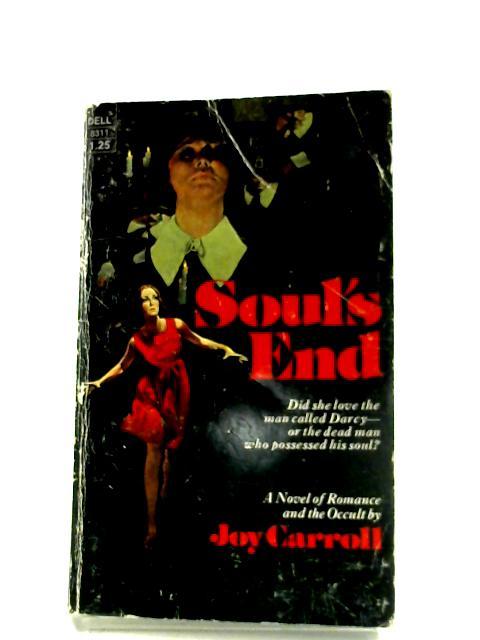 Soul's End By Joy Carroll