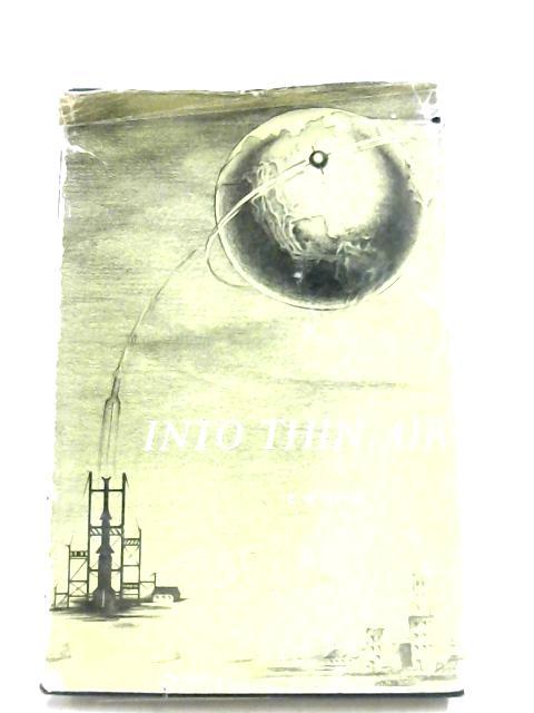 Into Thin Air by E. W. Still