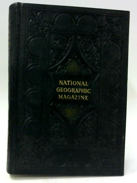 National Geographic Magazine Vol. 110, 1956 By Various
