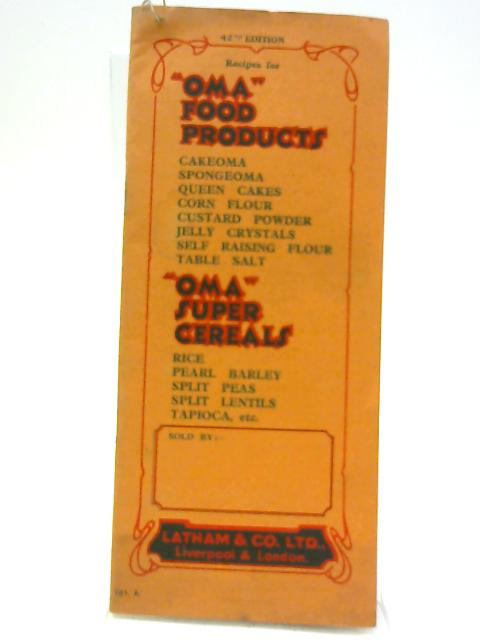 """Recipes for """"OMA"""" Food Products by Unnamed"""