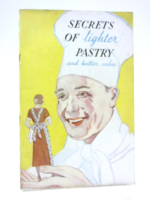 Secrets Of Lighter Pastry And Better Cakes By Marjorie Baron Russell