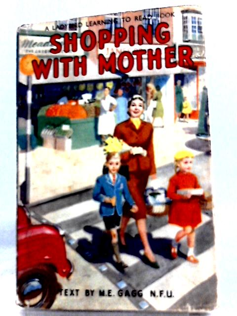 Shopping with Mother by M. E. Gagg