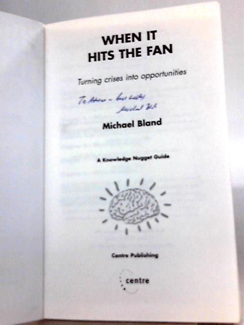 When it hits the fan By Michael Bland