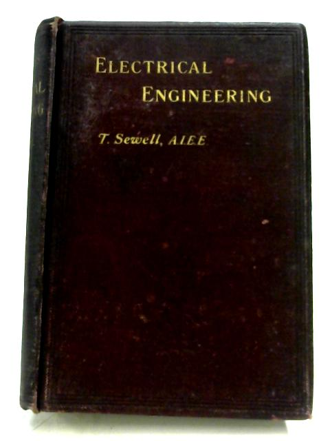 The Elements Of Electrical Engineering by Tyson Sewell