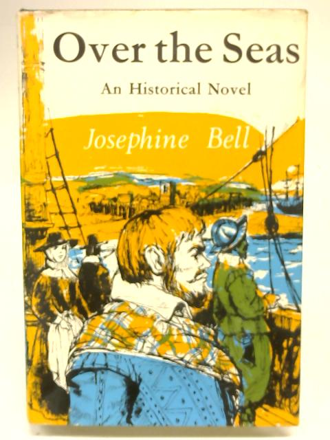 Over the Seas By Josephine Bell