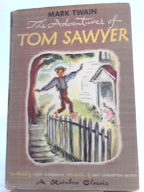 The adventures of Tom Sawyer By Mark Twain