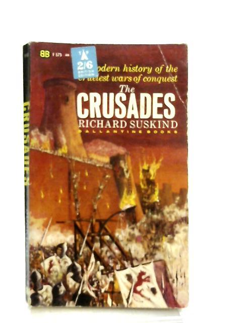 The Crusades (Ballatine books) By Richard Suskind