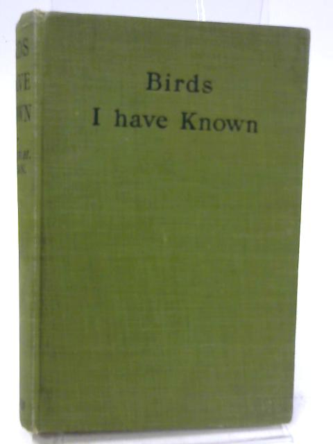 Birds I Have Known by Arthur H. Beavan
