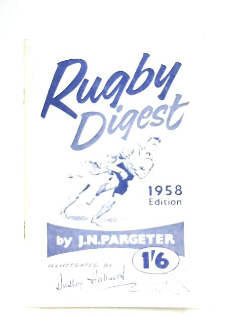 Rugby Digest 1958 Edition By J. N. Pargetter