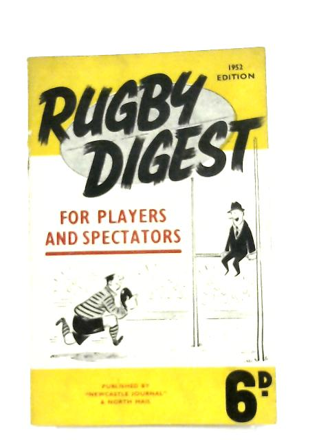Rugby Digest 1952 Edition by J. N. Pargeter