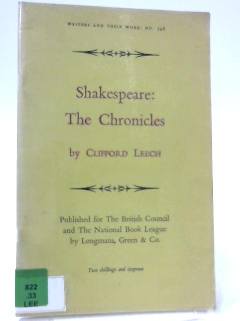 Shakespeare: The Chronicles By CliffordLeech