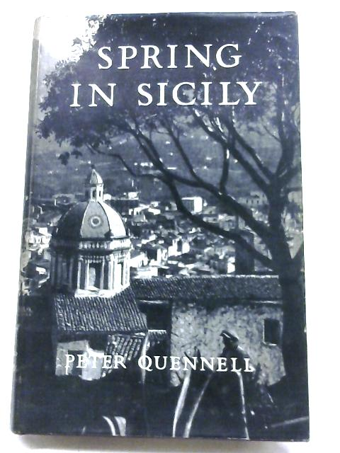 Spring In Sicily By Peter Quennell