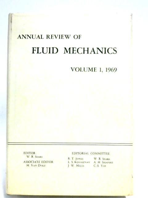 Annual Review Of Fluid Mechanics: Volume I by William R. Sears (Editor)