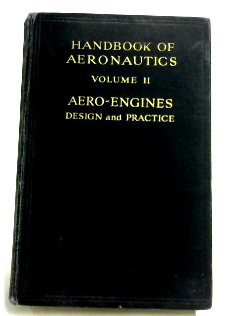 Aero-Engines, Design And Practice (Vol. II) By Andrew Swan
