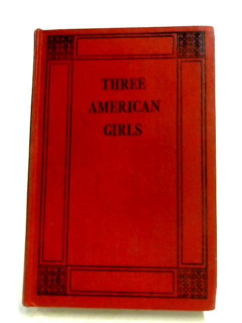 Three American Girls By Catherine Baird