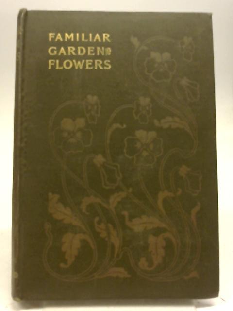 Familiar Garden Flowers, Third Series by F Edward Hulme