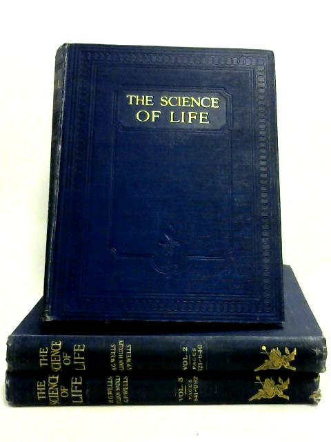 The Science Of Life: Vol. I-III by Various