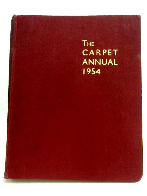 The Carpet Annual 1954 By H. F. Tysser (Ed.)