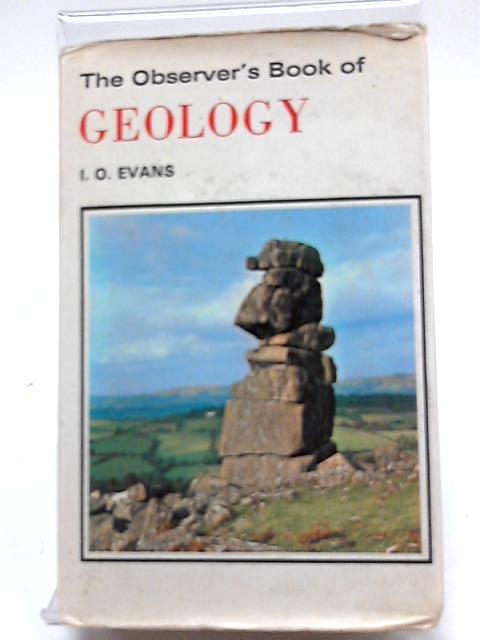 Observer's Book of Geology by I. O. Evans