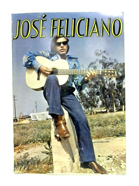 Jose Feliciano By Anon