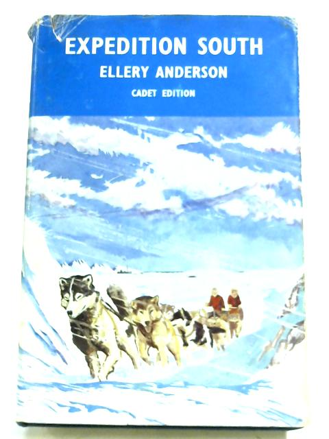 Expedition South By William Ellery Anderson