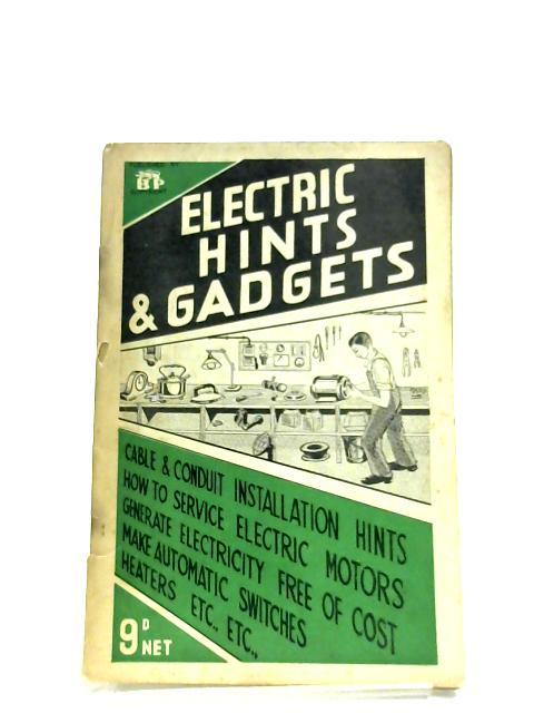 Electric Hints & Gadgets by Arthur L. Golding