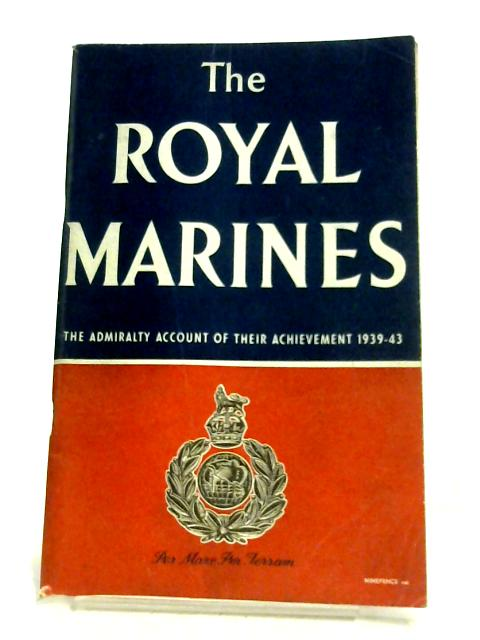 The Royal Marines by Anon