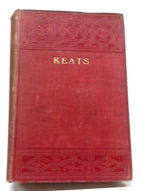 The Poetical Works of John Keats by John Keats