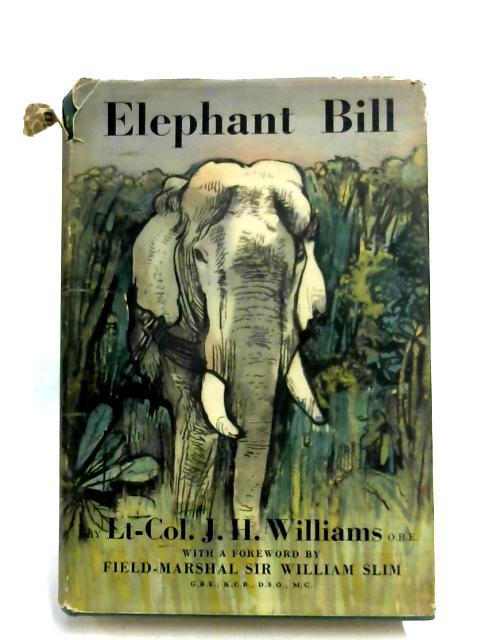 Elephant Bill By J. H. Williams